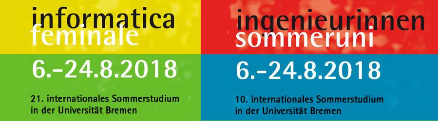 21. Informatica Feminale und 10. Ingenieurinnen-Sommeruni,  August 2018 in der Universität Bremen
